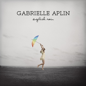 Image result for english rain gabrielle aplin