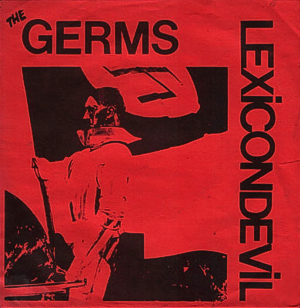 <i>Lexicon Devil</i> 1978 EP by the Germs