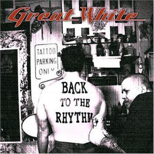 <i>Back to the Rhythm</i> 2007 studio album by Great White