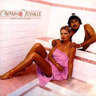 <i>Keeping Our Love Warm</i> 1980 studio album by Captain & Tennille