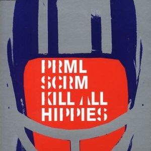 Kill All Hippies 2000 single by Primal Scream