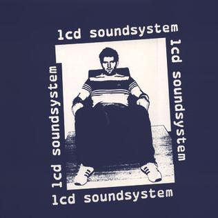 Losing My Edge 2002 single by LCD Soundsystem