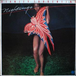 <i>Nightwings</i> (Stanley Turrentine album) 1977 studio album by Stanley Turrentine