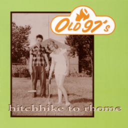 <i>Hitchhike to Rhome</i> 1994 studio album by Old 97s