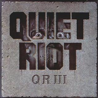 <i>QR III</i> 1986 studio album by Quiet Riot