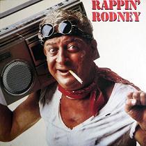 <i>Rappin Rodney</i> (album) 1983 studio album by Rodney Dangerfield
