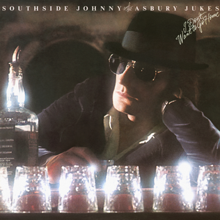 <i>I Dont Want to Go Home</i> 1976 studio album by Southside Johnny and the Asbury Jukes