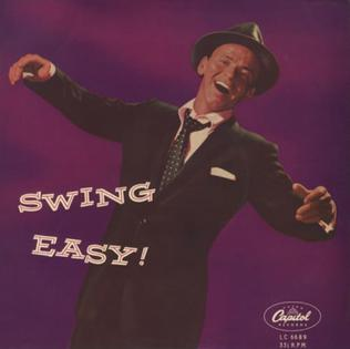 <i>Swing Easy!</i> 1954 studio album by Frank Sinatra