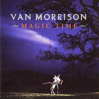 Van Morrison Magic Time Magic Time (Van Morris...