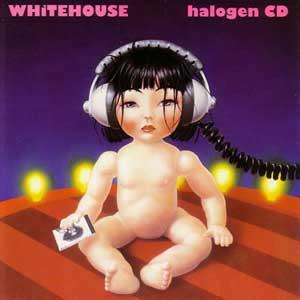 <i>Halogen</i> (album) 1994 studio album by Whitehouse