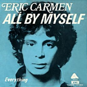 All by Myself 1975 Eric Carmen song
