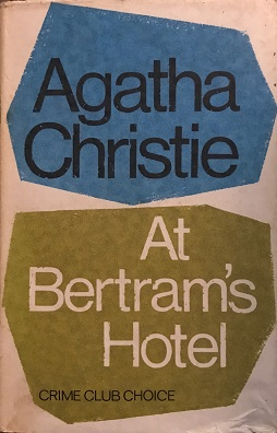 Image result for At Bertram's Hotel agatha christie first edition