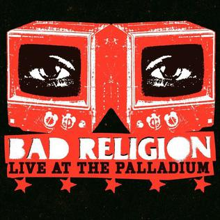 <i>Live at the Palladium</i> (Bad Religion DVD) 2006 video by Bad Religion