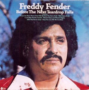 <i>Before the Next Teardrop Falls</i> 1974 studio album by Freddy Fender