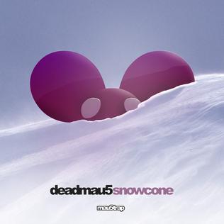 Snowcone (instrumental) 2016 single by Deadmau5