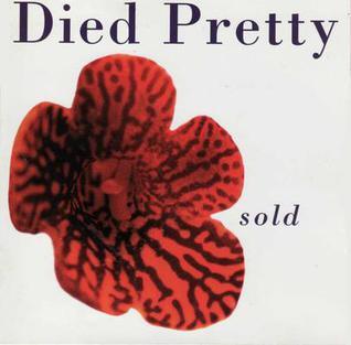 <i>Sold</i> (Died Pretty album) 1996 studio album by Died Pretty