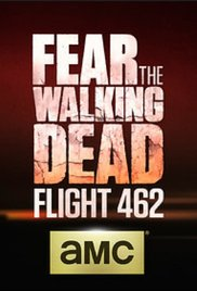 Fear the Walking Dead: Flight 462 - Wikipedia