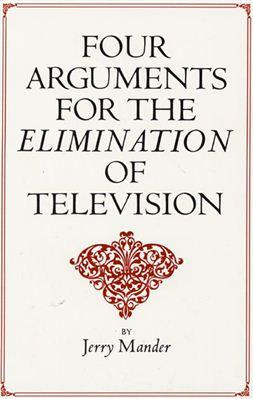 https://upload.wikimedia.org/wikipedia/en/f/f8/FourArgumentsForTheEliminationOfTelevision_0.jpg