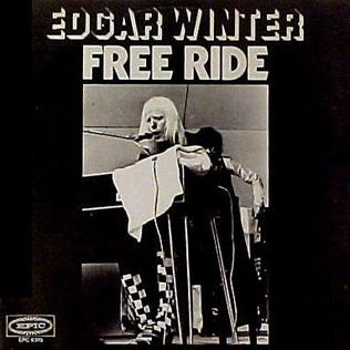 Free Ride (song) 1973 single by Edgar Winter