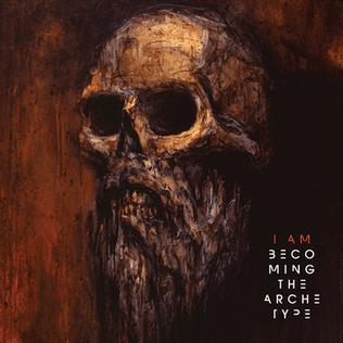 <i>I Am</i> (Becoming The Archetype album) 2012 studio album by Becoming the Archetype