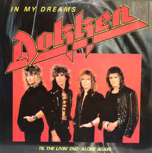 In My Dreams (Dokken song) 1985 single by Dokken