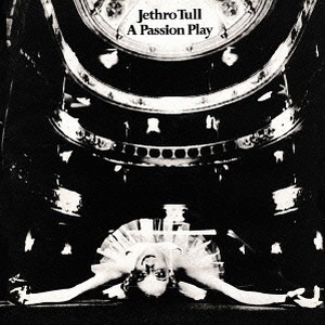 <i>A Passion Play</i> 1973 album by Jethro Tull