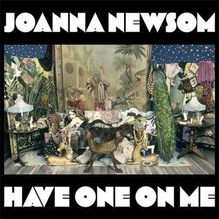 <i>Have One on Me</i> 2010 studio album by Joanna Newsom