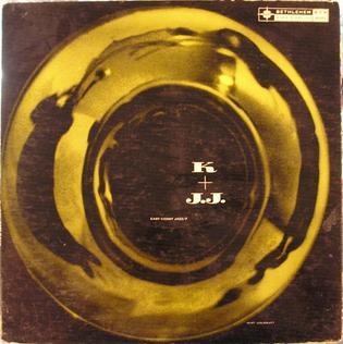 <i>K + J.J.</i> 1955 studio album by J. J. Johnson and Kai Winding