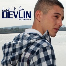 Let It Go (Devlin song) 2011 single by Devlin featuring Labrinth