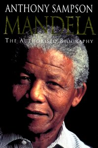 <i>Mandela: The Authorised Biography</i> book by Anthony Sampson