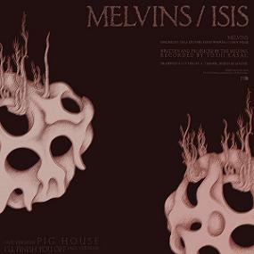 <i>Melvins / Isis</i> 2010 EP by Melvins and Isis