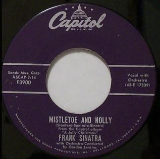 Mistletoe and Holly 1957 single by Frank Sinatra