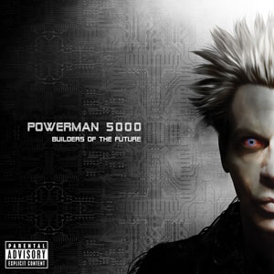 <i>Builders of the Future</i> 2014 studio album by Powerman 5000