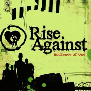 Audience of One (song) 2009 single by Rise Against
