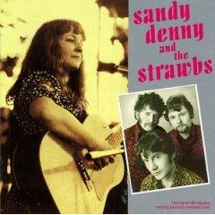 <i>Sandy Denny and the Strawbs</i> 1991 compilation album by Sandy Denny and the Strawbs
