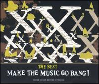 <i>The Best: Make the Music Go Bang!</i> 2004 greatest hits album by X
