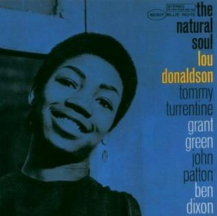<i>The Natural Soul</i> album by Lou Donaldson