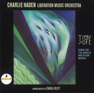 <i>Time/Life</i> 2016 studio album /Live album by Charlie Haden Liberation Music Orchestra