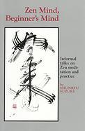 <i>Zen Mind, Beginners Mind</i> book of teachings by Shunryu Suzuki
