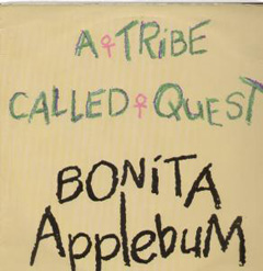 Cover image of song Bonita Applebum by A Tribe Called Quest