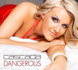 Dangerous (Cascada song)