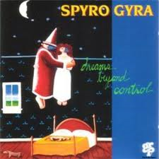 <i>Dreams Beyond Control</i> 1993 studio album by Spyro Gyra