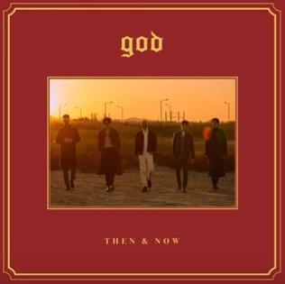 <i>Then & Now</i> (g.o.d album) 2019 compilation album by g.o.d