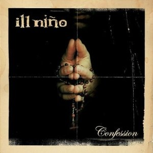 <i>Confession</i> (album) 2003 studio album by Ill Niño