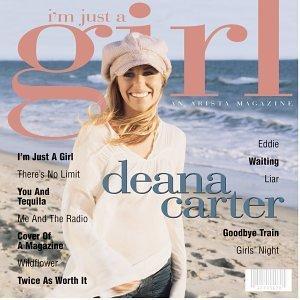 <i>Im Just a Girl</i> 2003 studio album by Deana Carter