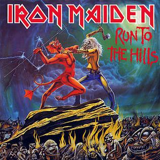 Iron Maiden Number Of The Beast Single Run to the Hills - Wik...