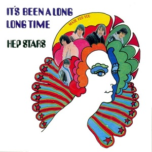 <i>Its Been a Long Long Time</i> (album) 1968 Hep Stars album