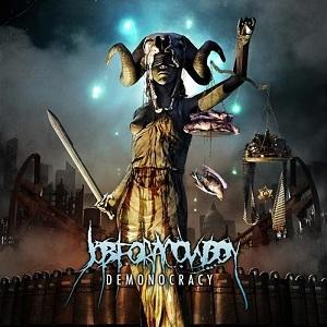 <i>Demonocracy</i> 2012 studio album by Job for a Cowboy