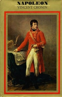 <i>Napoleon Bonaparte: An Intimate Biography</i> book by Vincent Cronin