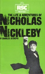 <i>The Life and Adventures of Nicholas Nickleby</i> (play) play written by Charles Dickens